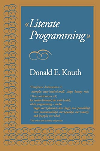 Literate Programming (Lecture Notes) (0937073806) by Donald E. Knuth