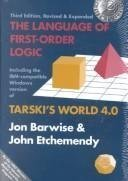 9780937073902: The Language of First-Order Logic: Including the IBM-compatible Windows version of Tarski's World 4.0: Including the Windows Program Tarski's World ... and Information Publication Lecture Notes)