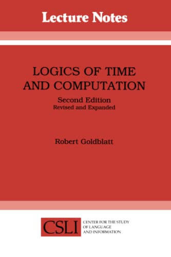 9780937073940: Logics of Time and Computation (Center for the Study of Language and Information Publication Lecture Notes)