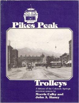 9780937080139: Pikes Peak Trolleys
