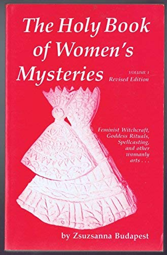 9780937081013: The Holy Book of Women's Mysteries