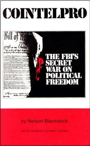 9780937091043: Cointelpro: FBI's Secret War on Political Freedom