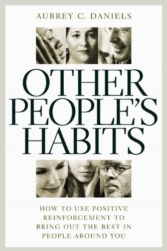 9780937100097: Other People's Habits: How to Use Positive Reinforcement to Bring Out the Best in People Around You