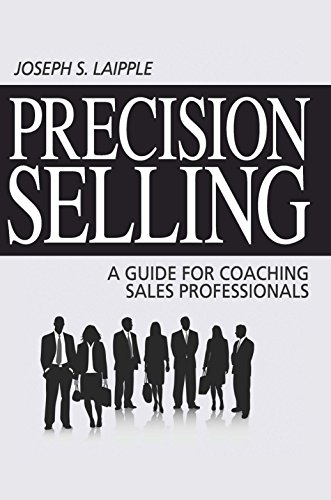9780937100127: Precision Selling: A Guide for Coaching Sales Professionals