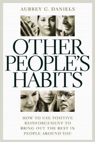 Other People's Habits: Aubrey C. Daniels