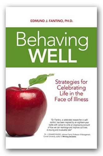 9780937100165: Behaving Well: Strategies for Celebrating Life in the Face of Illness