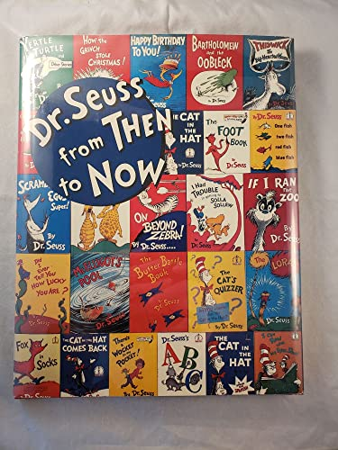 Dr. Seuss from THEN to NOW: A Catalogue of the Retrospective Exhibition (0937108057) by Seuss