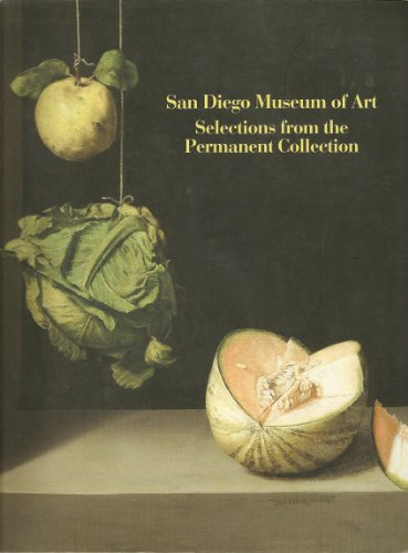 San Diego Museum of Art: - Selections From the Permanent Collection: San Diego Museum of Art Staff
