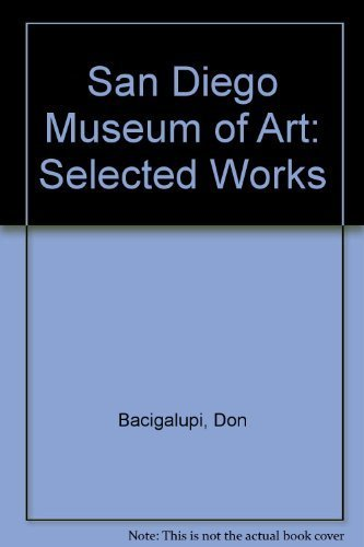 San Diego Museum of Art: Selected Works: Bacigalupi, Don, Atkinson,