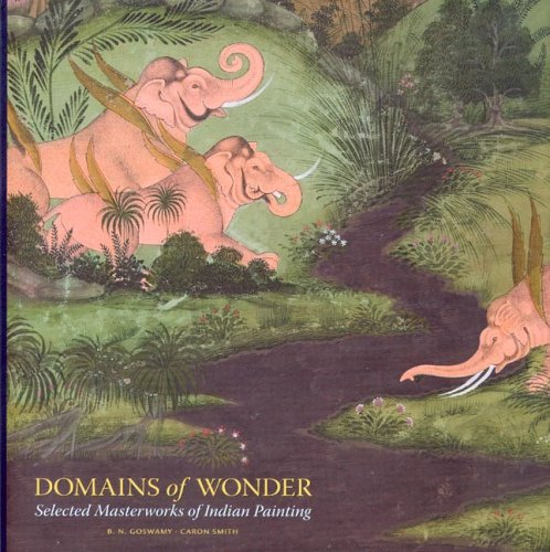 9780937108352: Domains of Wonder: Selected Masterworks of Indian Painting