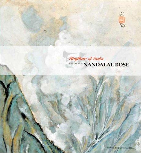 Rythems of India The Art of Nandalal Bose: Quintanilla, Sonya Rhie