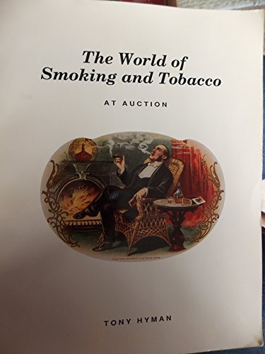 World of Smoking and Tobacco (9780937111109) by Tony Hyman