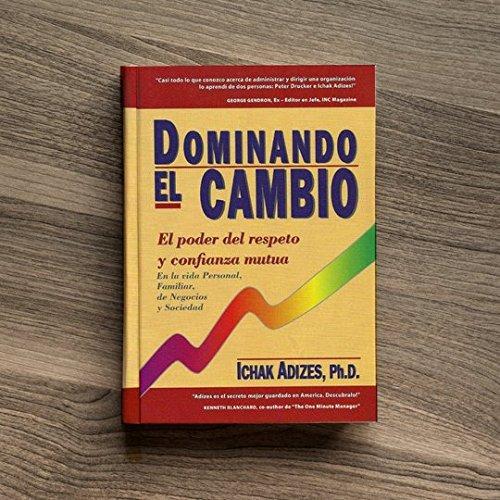 9780937120231: Dominando El Cambio (