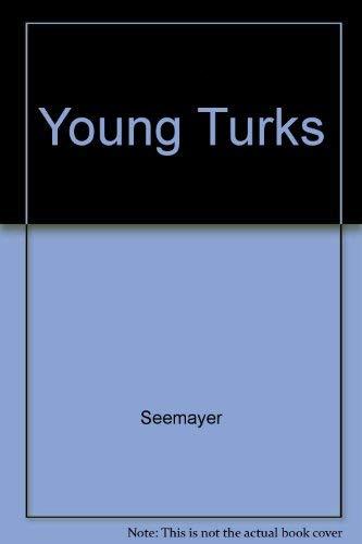 Young Turks: Seemayer