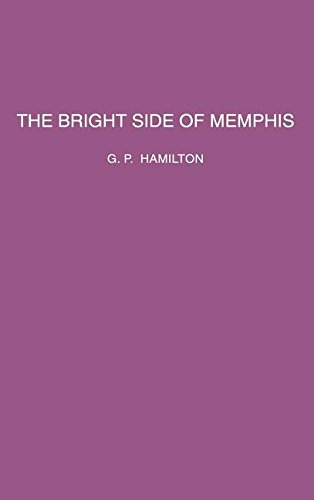 9780937130032: The Bright Side of Memphis