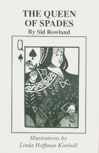 The Queen of Spades: Sid Rowland