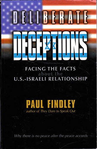 9780937165096: Deliberate Deceptions, Facings The Facts About The U.S. Israel Relationship