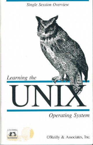 9780937175163: Learning the UNIX Operating System (Nutshell Handbooks)