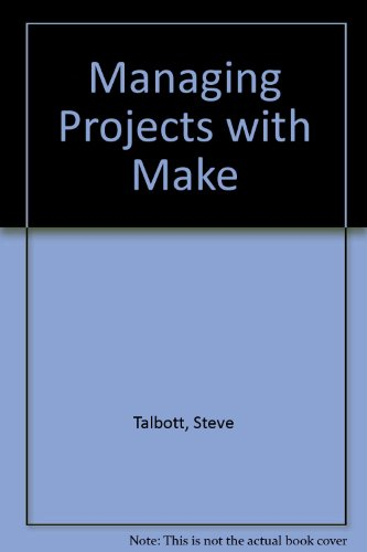 9780937175187: Managing Projects with Make