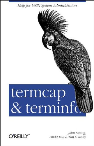 termcap & terminfo (O'Reilly Nutshell) (0937175226) by Mui, Linda; O'Reilly, Tim; Strang, John