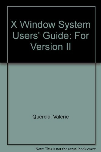 X Window Sys Users GD (0937175366) by O'Reilly, Tim; Quercia, Valerie