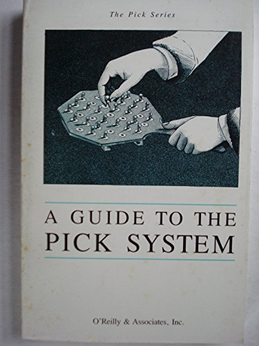 Guide to the Pick System (Pick Series) (0937175439) by Dale Dougherty