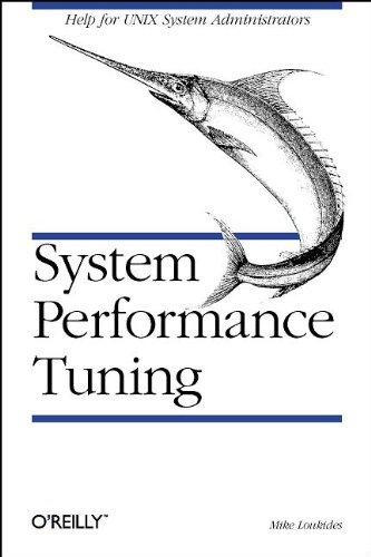 System Performance Tuning (Nutshell Handbooks) (0937175609) by Mike Loukides