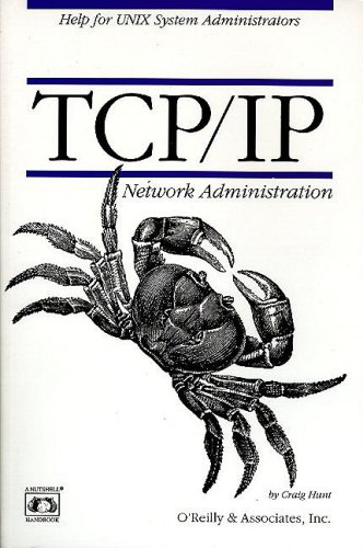 9780937175828: TCP/IP Network Administration (A Nutshell handbook)