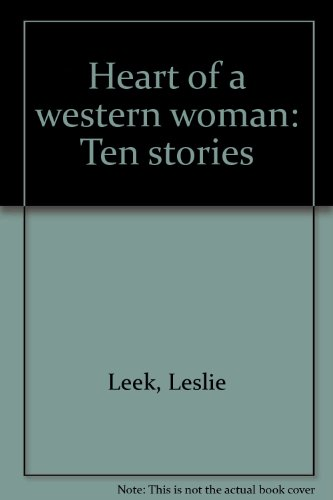 9780937179093: Heart of a western woman: Ten stories