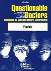 9780937188750: Questionable Doctors Disciplined by State and Federal Governments: Florida