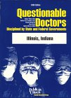 9780937188774: Questionable Doctors Disciplined by State and Federal Governments: Illinois, Indiana