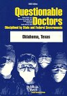 Questionable Doctors Disciplined by State and Federal Governments: Oklahoma, Texas: Wolfe, Sidney; ...