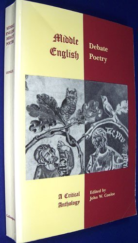 9780937191231: Middle English Debate Poetry: A Critical Anthology