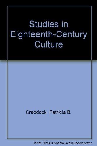 Studies in Eighteenth-century Culture: Volume 22: Craddock, Patricia; Hay, Carla H; Editors
