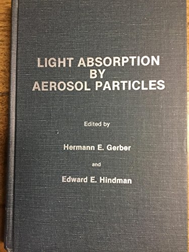 9780937194003: Light Absorption by Aerosol Particles (Studies in Geophysical Optics and Remote Sensing)
