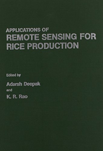 Applications of Remote Sensing in Rice Production: Interactive International Symposium