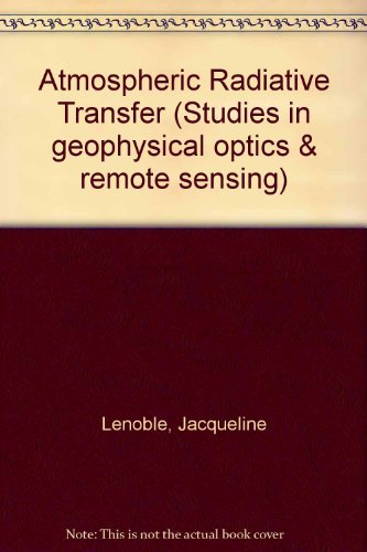 9780937194218: Atmospheric Radiative Transfer (Studies in geophysical optics & remote sensing)