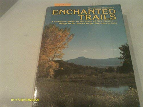 9780937206010: New Mexico Magazine's Enchanted Trails