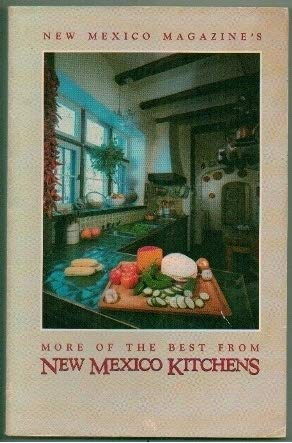 New Mexico Magazine's More of the Best from New Mexico Kitchens
