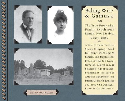 Baling Wire and Gamuza : The True: Barbara Vogt Mallery
