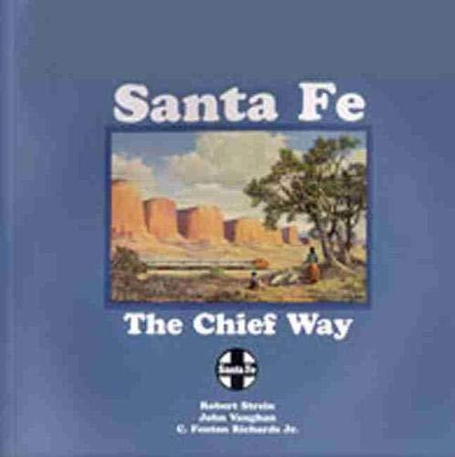 9780937206713: Santa Fe: The Chief Way