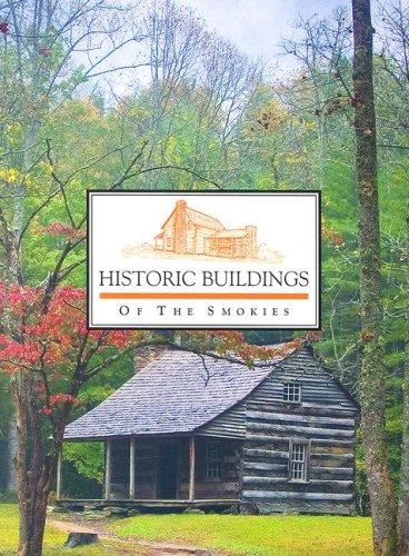 9780937207161: Historic Buildings of the Smokies