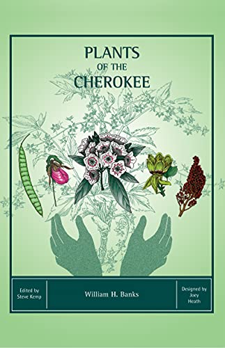9780937207437: Plants of the Cherokee