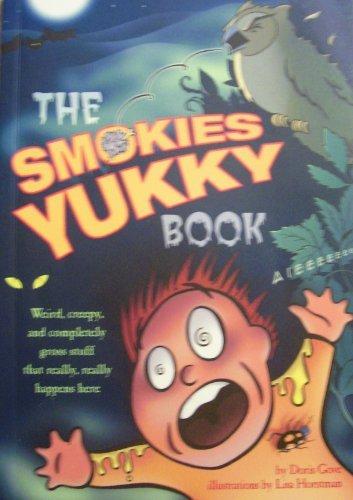 9780937207482: The Smokies Yukky Book