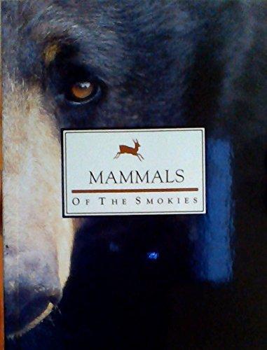 Mammals of the Smokies: et als Edward