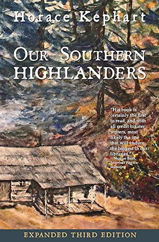 9780937207765: Our Southern Highlanders (Expanded Third Edition)