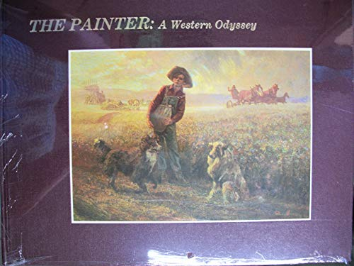 The painter: a western odyssey: Rhett S. James