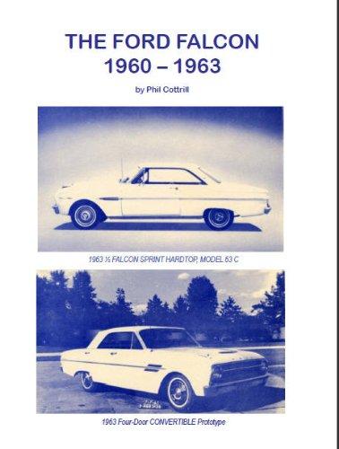 The Ford Falcon, 1960-1963: Cottrill, P. K