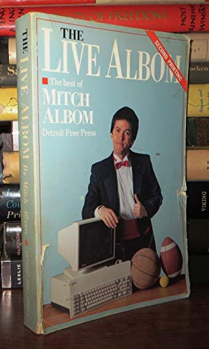 9780937247068: Live Albom: The Best of Detroit Free Press Sports Columnist Mitch Albom