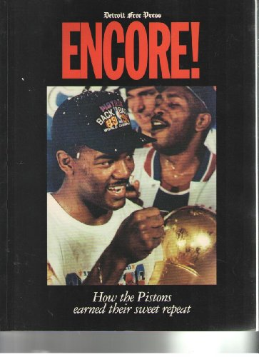 9780937247181: Encore: How the Pistons Earned Their Sweet Repeat